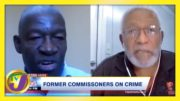 Former Commissioners Criticize Gov't on Crime - February 11 2021 2