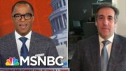Fmr. Trump Attorney Cohen Wants Next AG To Ensure Trump Faces NY State Charges   MSNBC 3