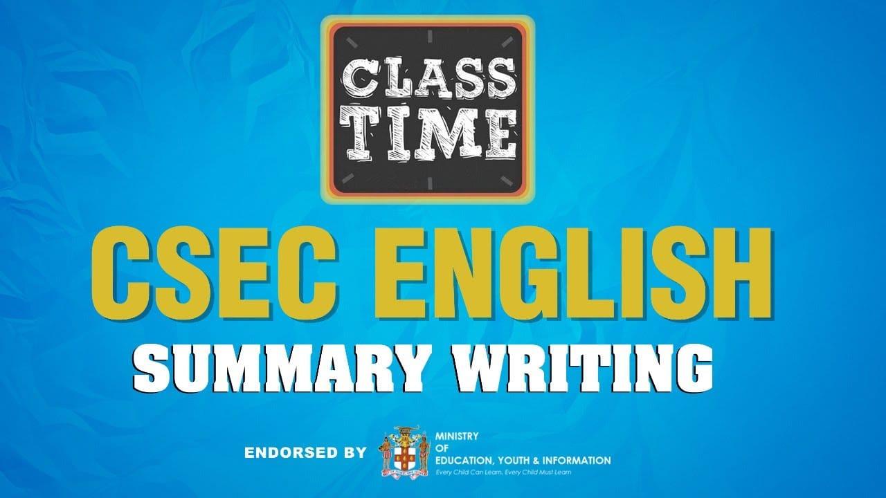 CSEC English - Summary Writing - February 11 2021 1