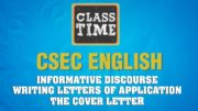 CSEC English - Informative Discourse - Writing Letters of Application - The Cover - February 25 2021 2