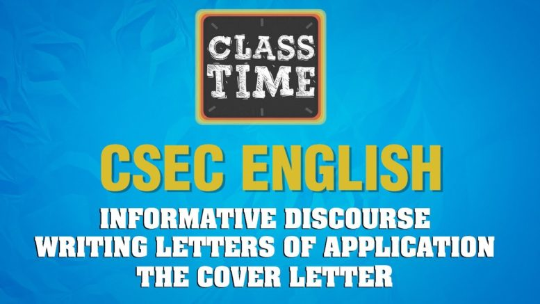CSEC English - Informative Discourse - Writing Letters of Application - The Cover - February 25 2021 1