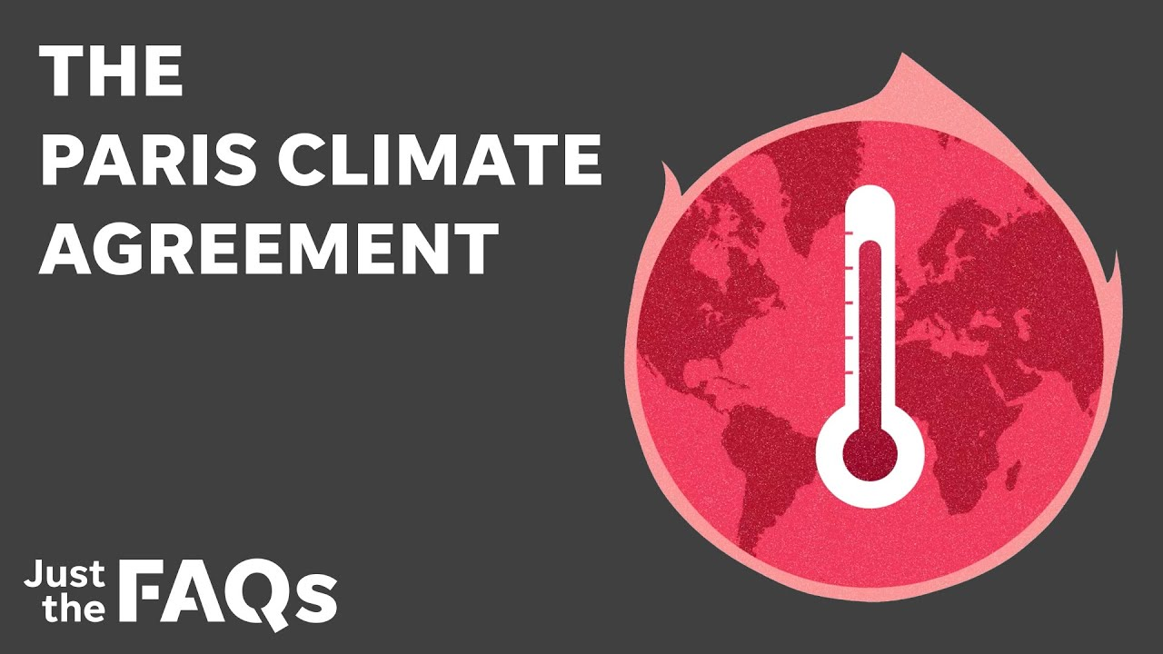 How climate change has become controversial with the Paris Agreement | Just the FAQs 1