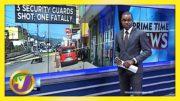 3 Security Guards Shot, 1 Fatally in Santa Cruz, Jamaica | TVJ News - March 3 2021 4