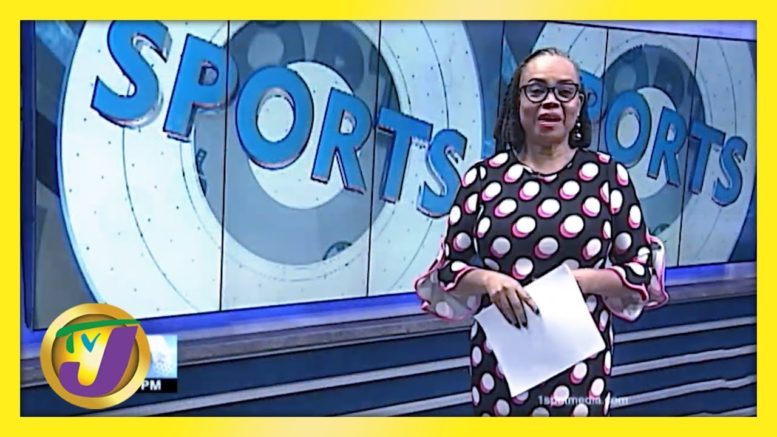 Jamaica's Sports News Headlines | TVJ News - March 4 2021 1
