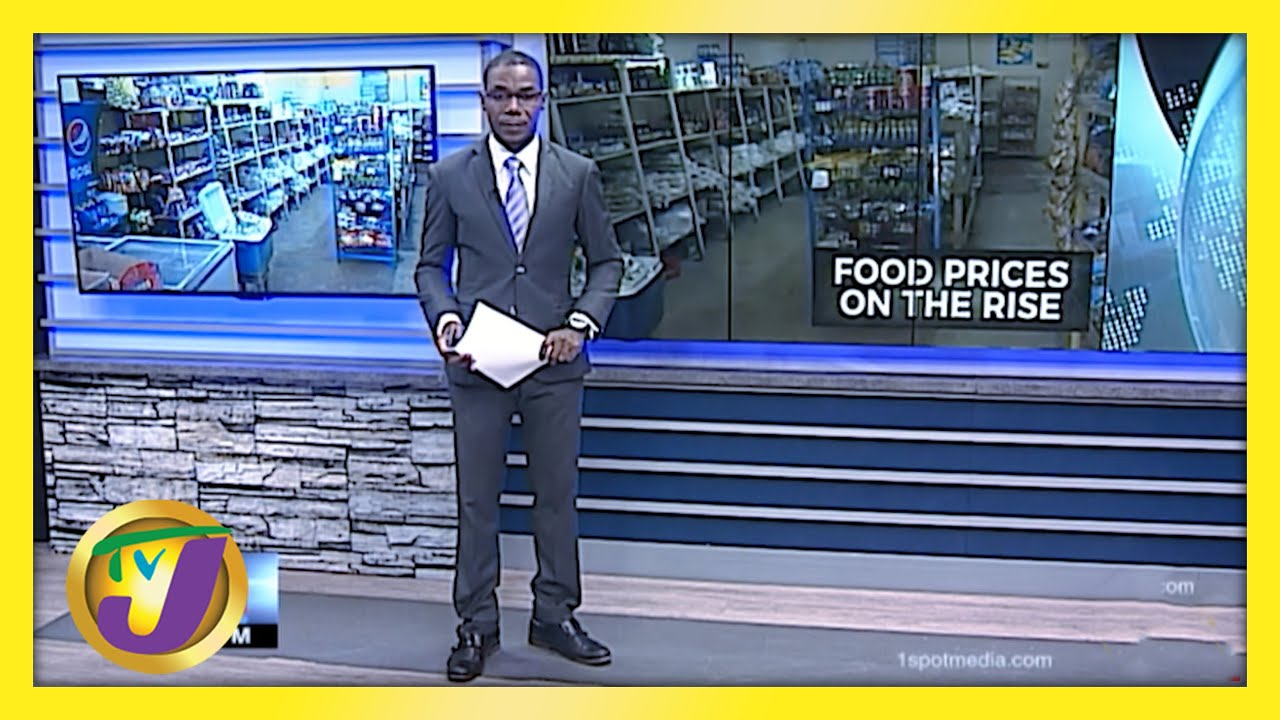 Jamaicans to Brace for Higher Food Price | TVJ Business Day - March 5 2021 1