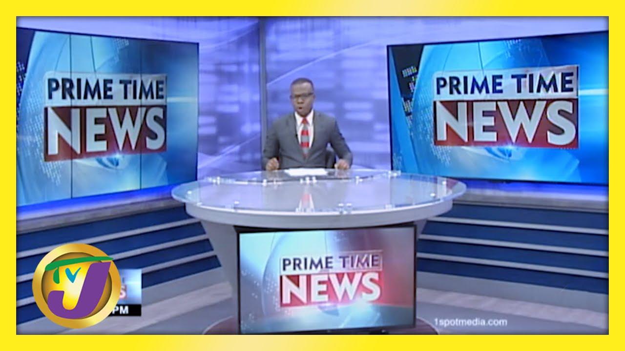 Jamaica News Headlines | TVJ News - March 7 2021 1