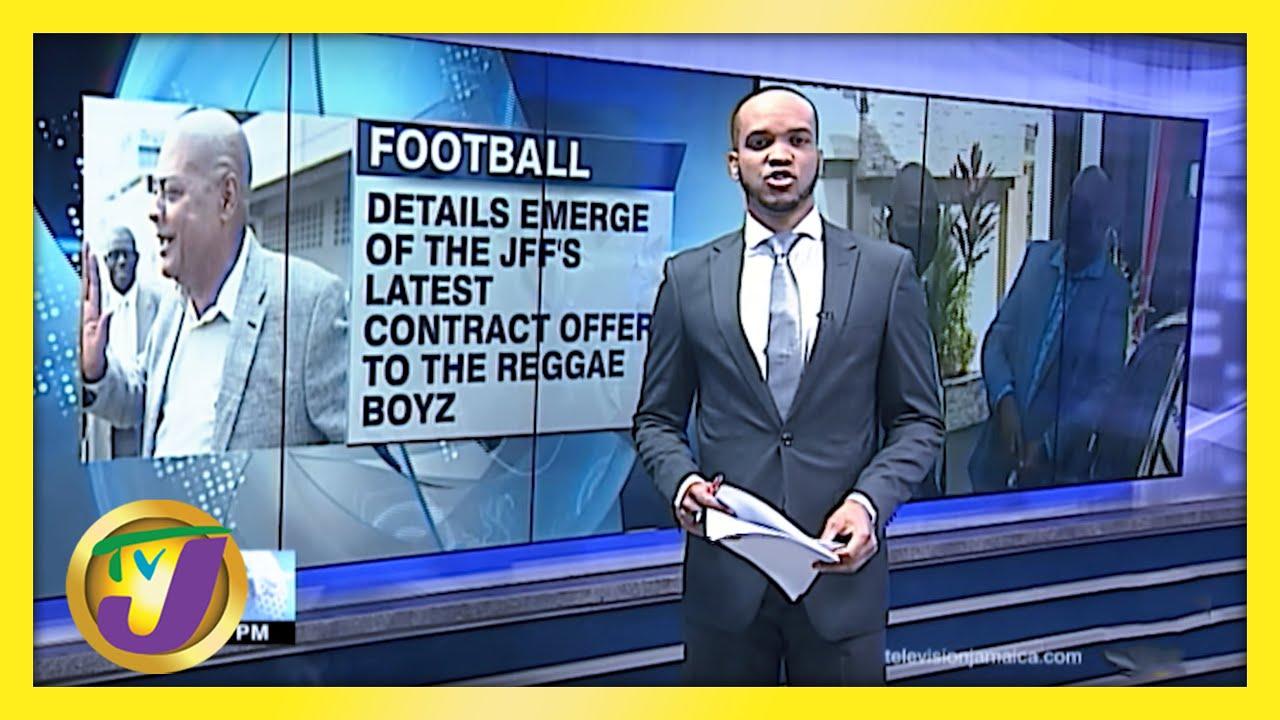 JFF Makes Offer to Reggae Boyz - March 8 2021 1