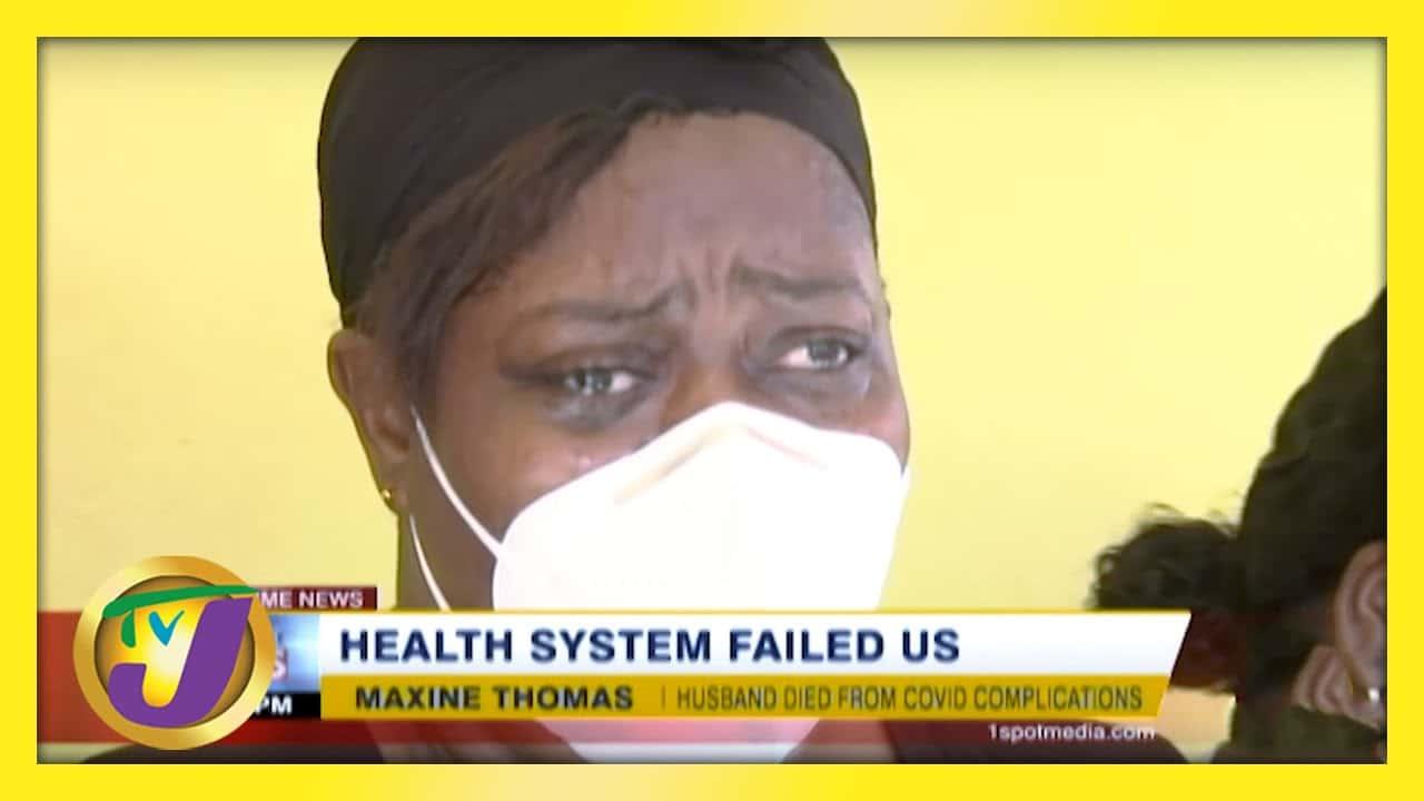 Jamaica's Health System Failed Us   TVJ News - March 9 2021 1