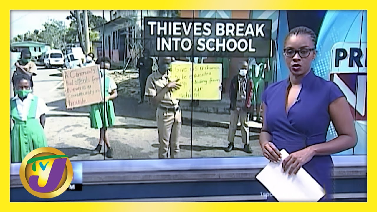 Thieves Break into Primary School | Jamaica Goes Digital | TVJ News - March 9 2021 1