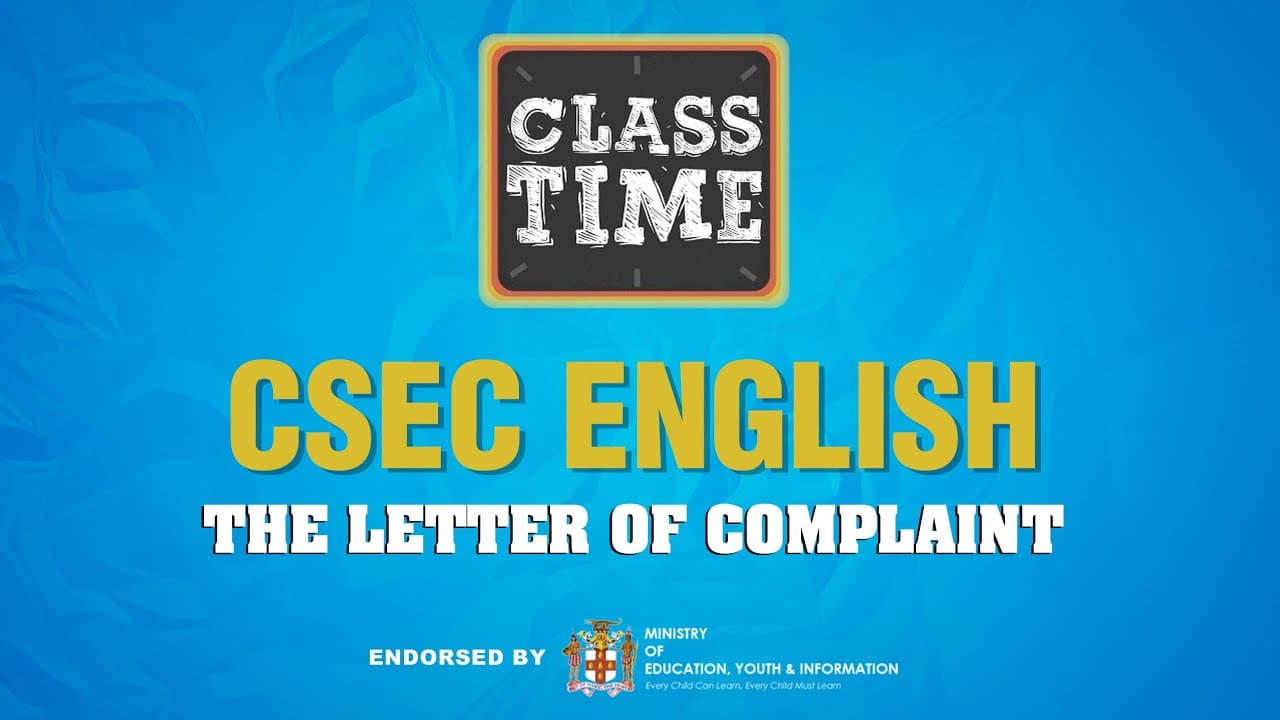 CSEC English - The Letter of Complaint - March 11 2021 1