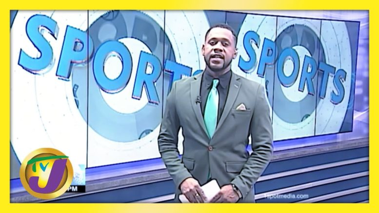 Jamaica Sports News Headlines - March 10 2021 1