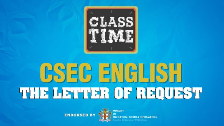 CSEC English - The Letter of Request - March 12 2021 1