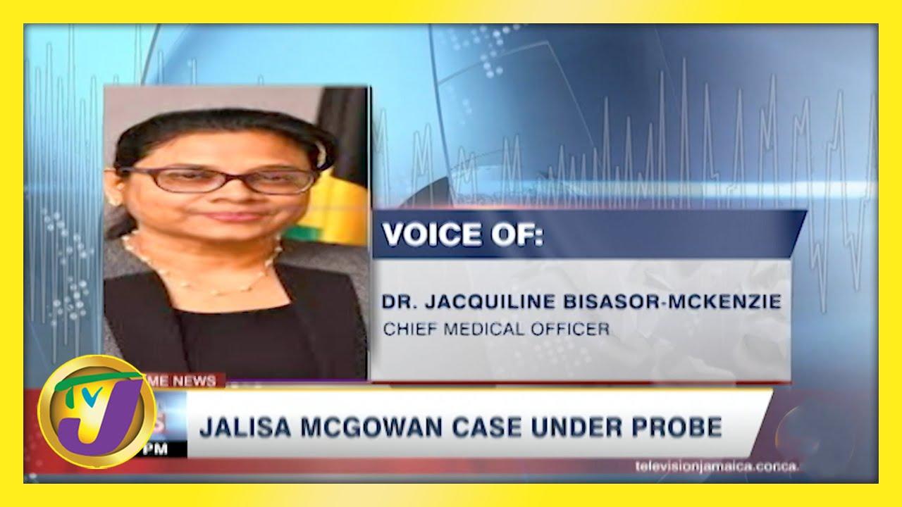Jalisa McGowan Case Under Probe - March 13 2021 1