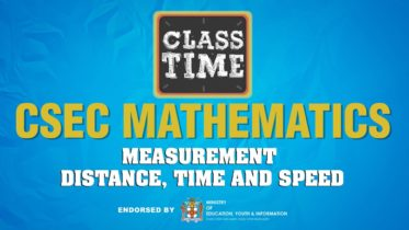 CSEC Mathematics - Measurement – Distance, Time and Speed - March 23 2021 6