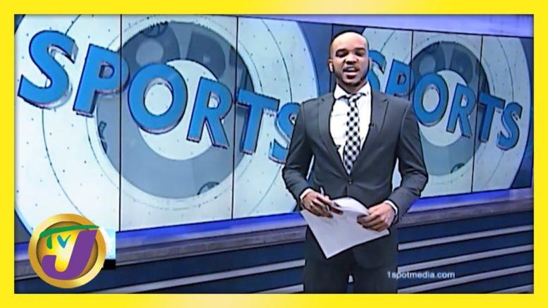 Jamaica Sports News Headline - March 22 2021 1