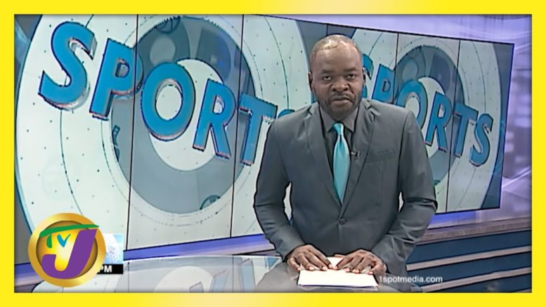 Jamaica Sports News Headlines - March 23 2021 1