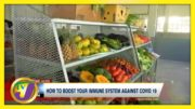 How Jamaicans May Boost Their Immune System Against Covid-19 | TVJ News - March 24 2021 3