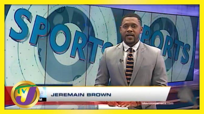 TVJ Sports | Jamaica News Headlines Today - March 24 2021 1