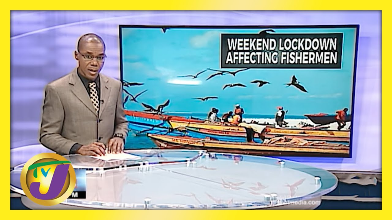 Jamaica's Fishermen Impacted by Covid-19 Restriction Changes   TVJ News - March 25 2021 1