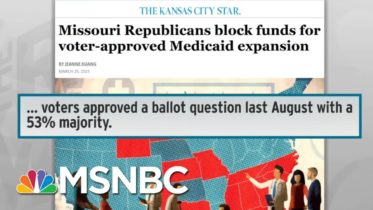 Missouri Republicans Refuse To Honor Vote On Medicaid Expansion | Rachel Maddow | MSNBC 6