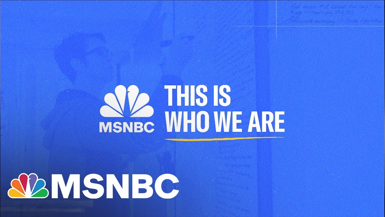 MSNBC | THIS IS WHO WE ARE | SHOW UP | ONE 1