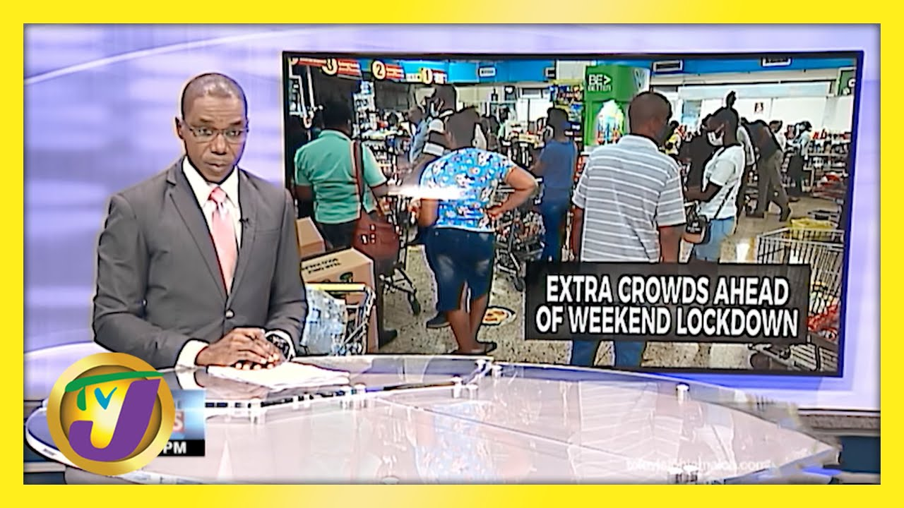 Spike in Crowds as Jamaicans Prepare for Lockdown | TVJ News - March 26 2021 1