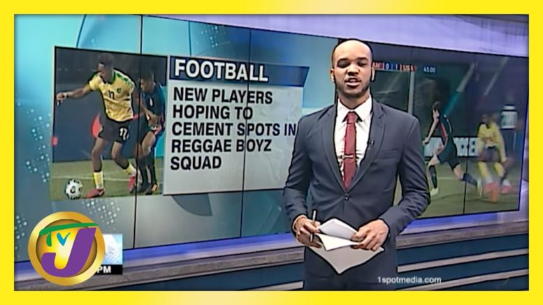 New Players Hoping to Cement Spots in Reggae Boyz Squad - March 26 2021 1