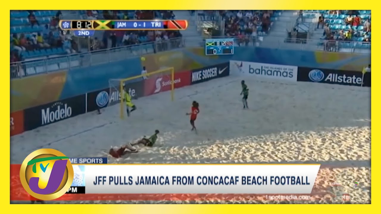 JFF Pulls Jamaica from CONCACAF Beach Football - March 27 2021 1
