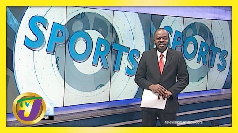 Jamaica Sports News Headlines - March 27 2021 1