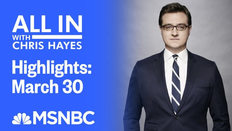 Watch All In With Chris Hayes Highlights: March 30 | MSNBC 1