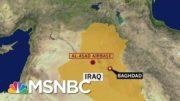Rockets Hit Iraqi Airbase Hosting U.S. Troops, Say U.S. Forces   Morning Joe   MSNBC 5