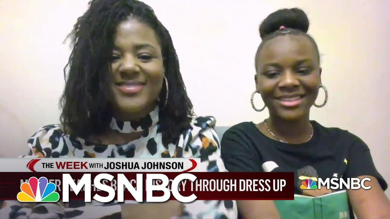 Mother-daughter Duo Celebrate Black History Month With Daily Dress-Up | MSNBC 1