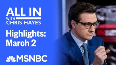 Watch All In With Chris Hayes Highlights: March 2 | MSNBC 10