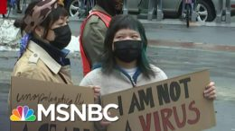 Violence Against Asian Americans Continues To Spike Across The U.S. | Stephanie Ruhle | MSNBC 2