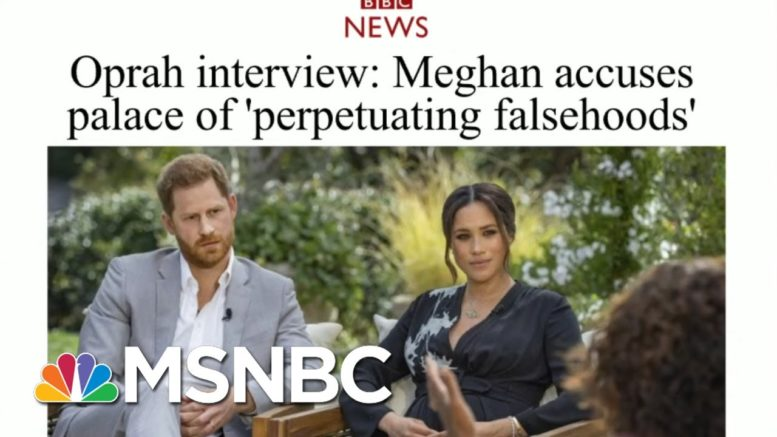 Meghan And Harry Tell-All In Shocking Interview With Oprah | Morning Joe | MSNBC 1