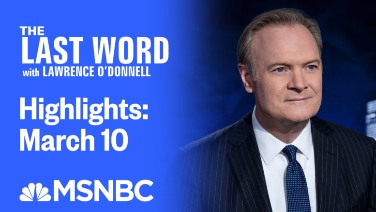 Watch The Last Word With Lawrence O'Donnell Highlights: March 10   MSNBC 1