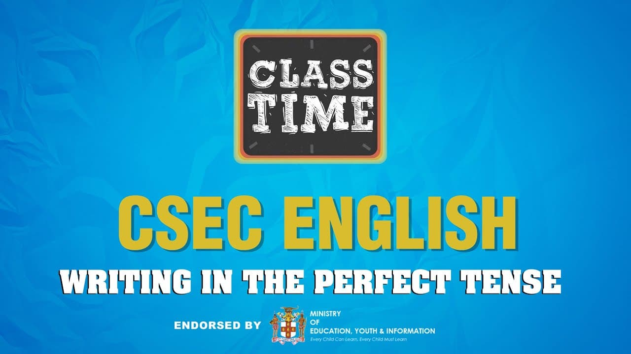 CSEC English - Writing in the Perfect Tense - The Cover - March 1 2021 1