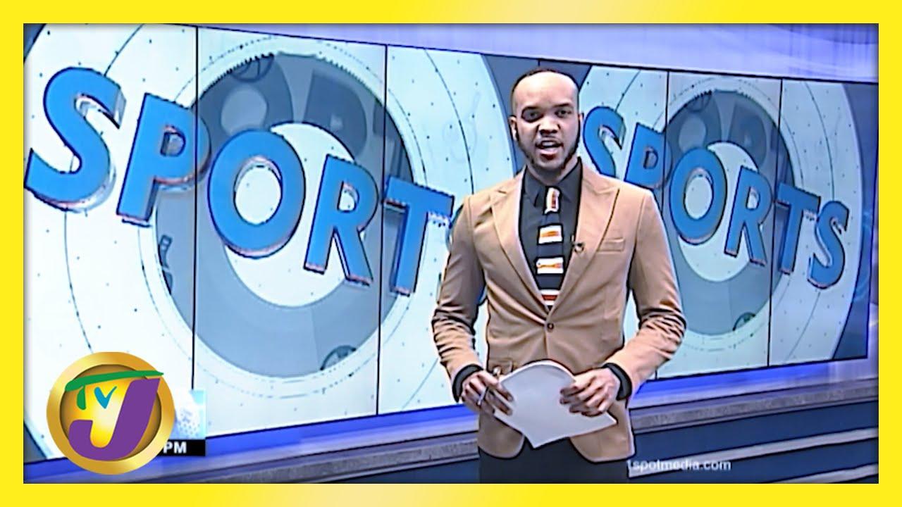 Jamaica Sports News Headlines | TVJ News - February 26 2021 1
