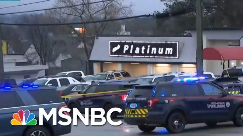 8 Killed In 3 Shootings At Georgia Massage Parlors, Spas; Suspect In Custody   Rachel Maddow   MSNBC 1