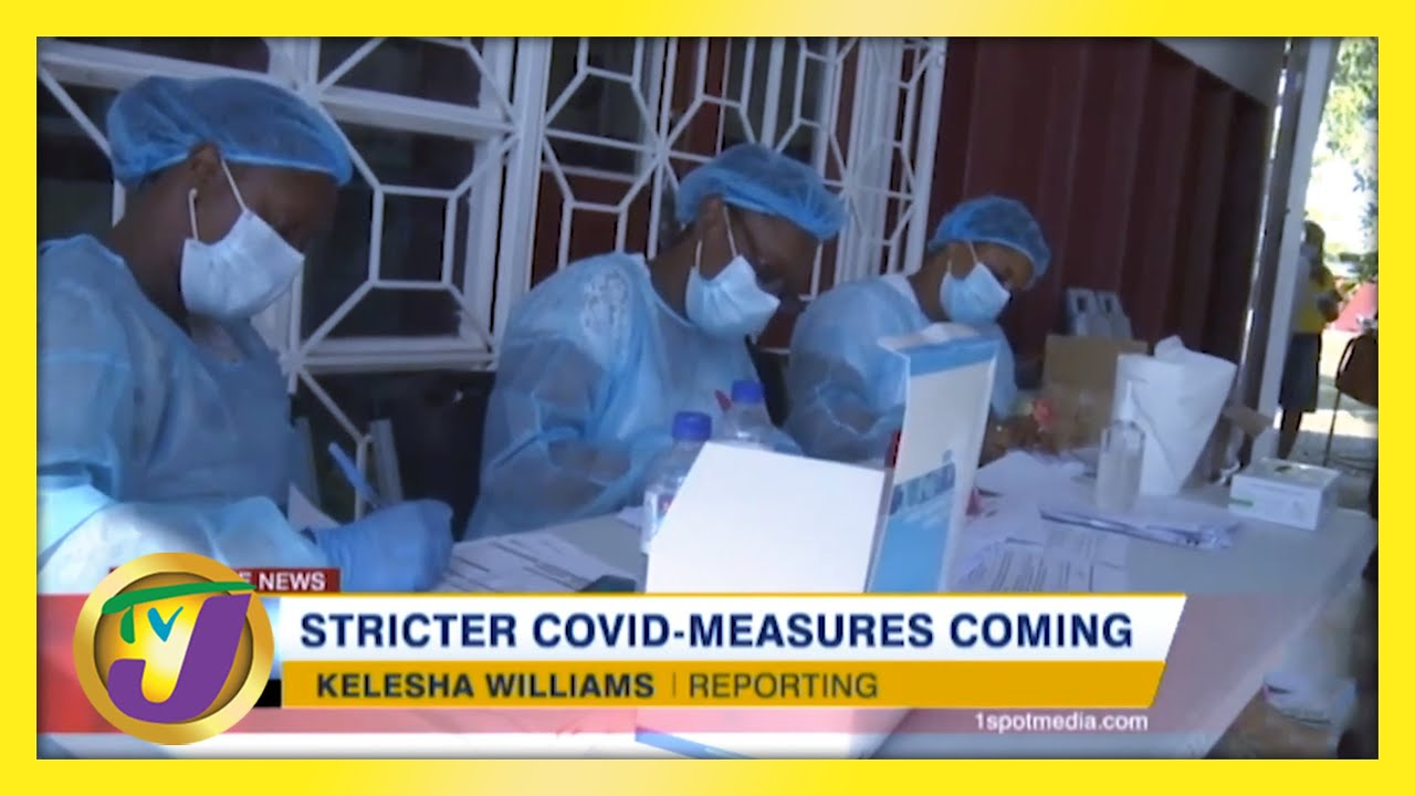 Stricter Covid Measures Coming for Jamaicans | TVJ News - February 27 2021 1