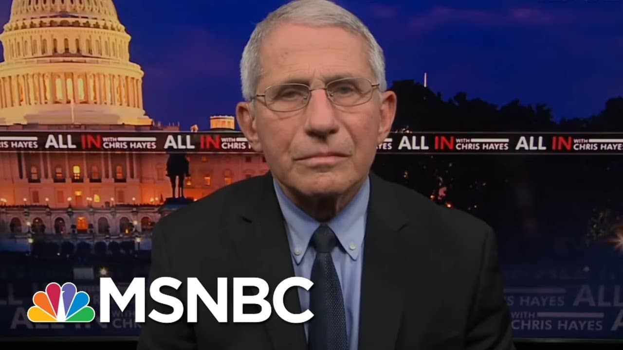 Dr. Fauci: 'Don't Declare Victory Prematurely'   All In   MSNBC 1