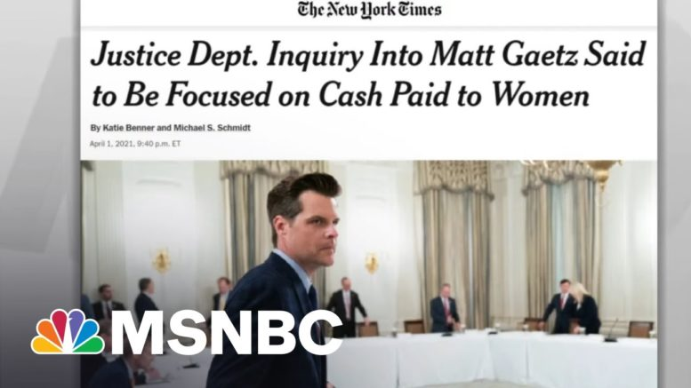 Gaetz Investigation Includes Receipts For Money Paid To Women: NYT | Rachel Maddow | MSNBC 1