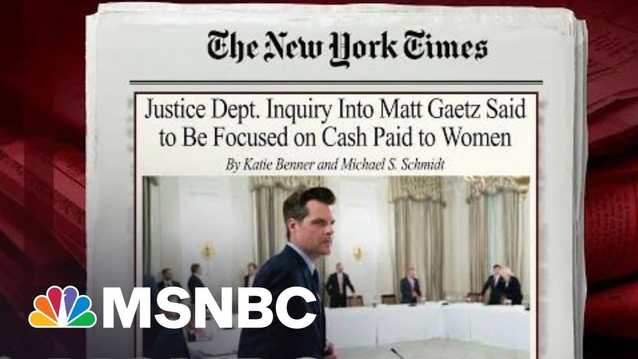 DOJ Inquiry Into Rep. Gaetz Said To Be Focused On Cash Paid To Women | Morning Joe | MSNBC 1