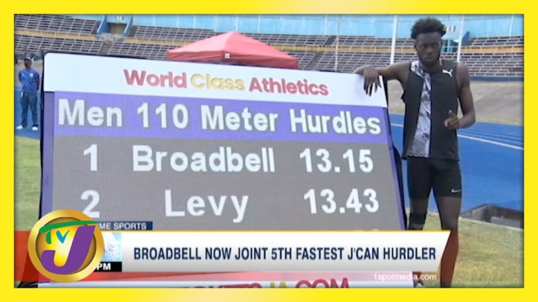 Broadbell Now Joint 5th Fastest Jamaican Hurdler - April 17 2021 1