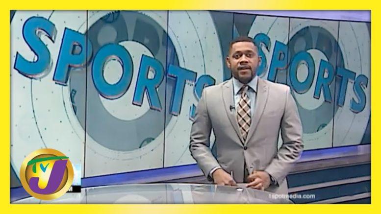 Jamaica Sports News - April 19 2021 1