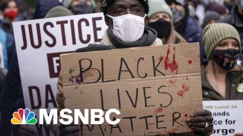 Hope Over History: Racial Justice Advocates Anxiously Await Chauvin Verdict | Rachel Maddow | MSNBC 1