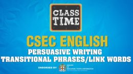 CSEC English - Persuasive Writing: Transitional Phrases | Link Words - April 20 2021 5