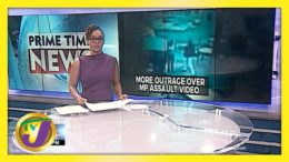 More Outrage Over MP Assault Video | TVJ News - April 19 2021 7