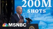 Biden Announces 200M Vaccinations In His First 100 Days | Morning Joe | MSNBC 2