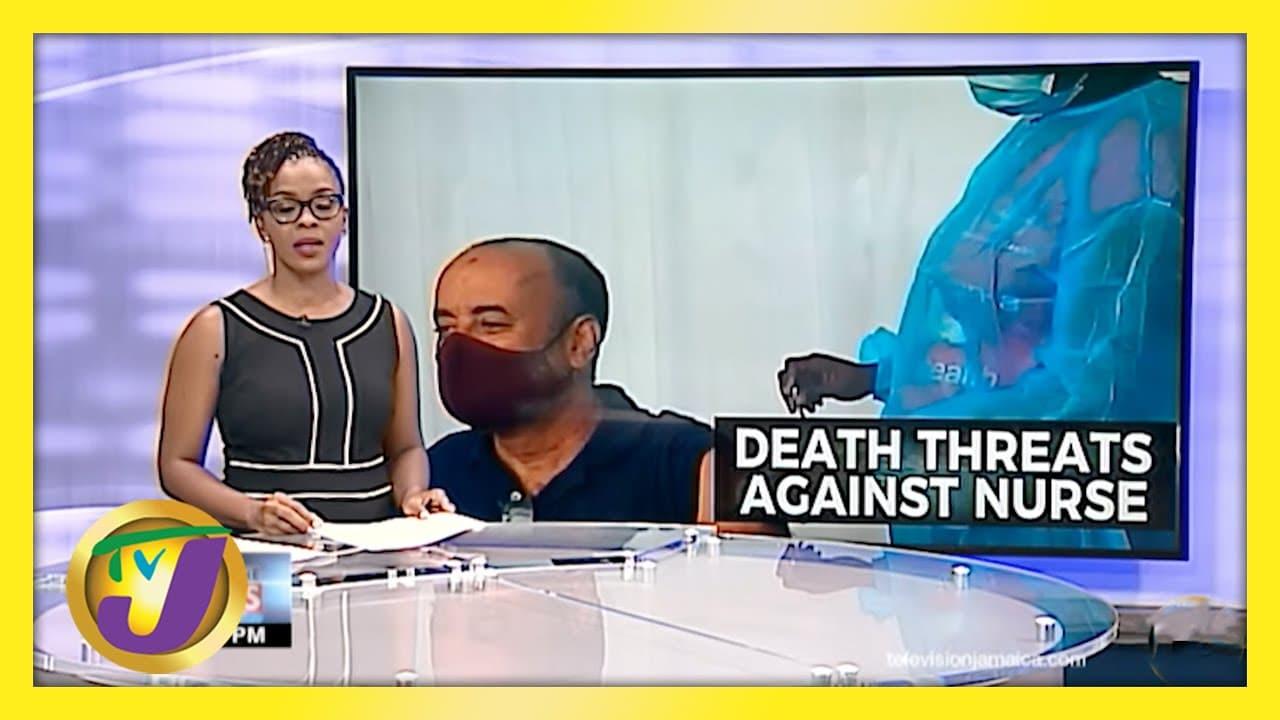 Death Threat to Nurse who Gave Jamaican Journalist Sharpe Vaccine   TVJ News - April 21 2021 1